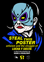 Artivism and the struggle of Lucha y Siesta