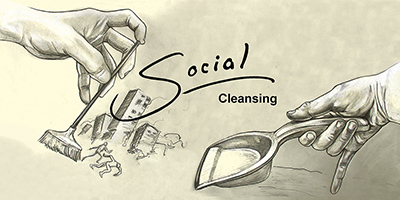 Social cleansing